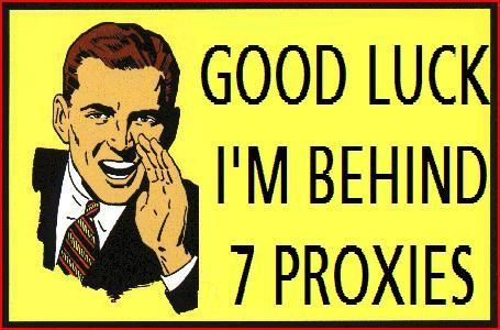Good_Luck_I_m_Behind_7_Proxies